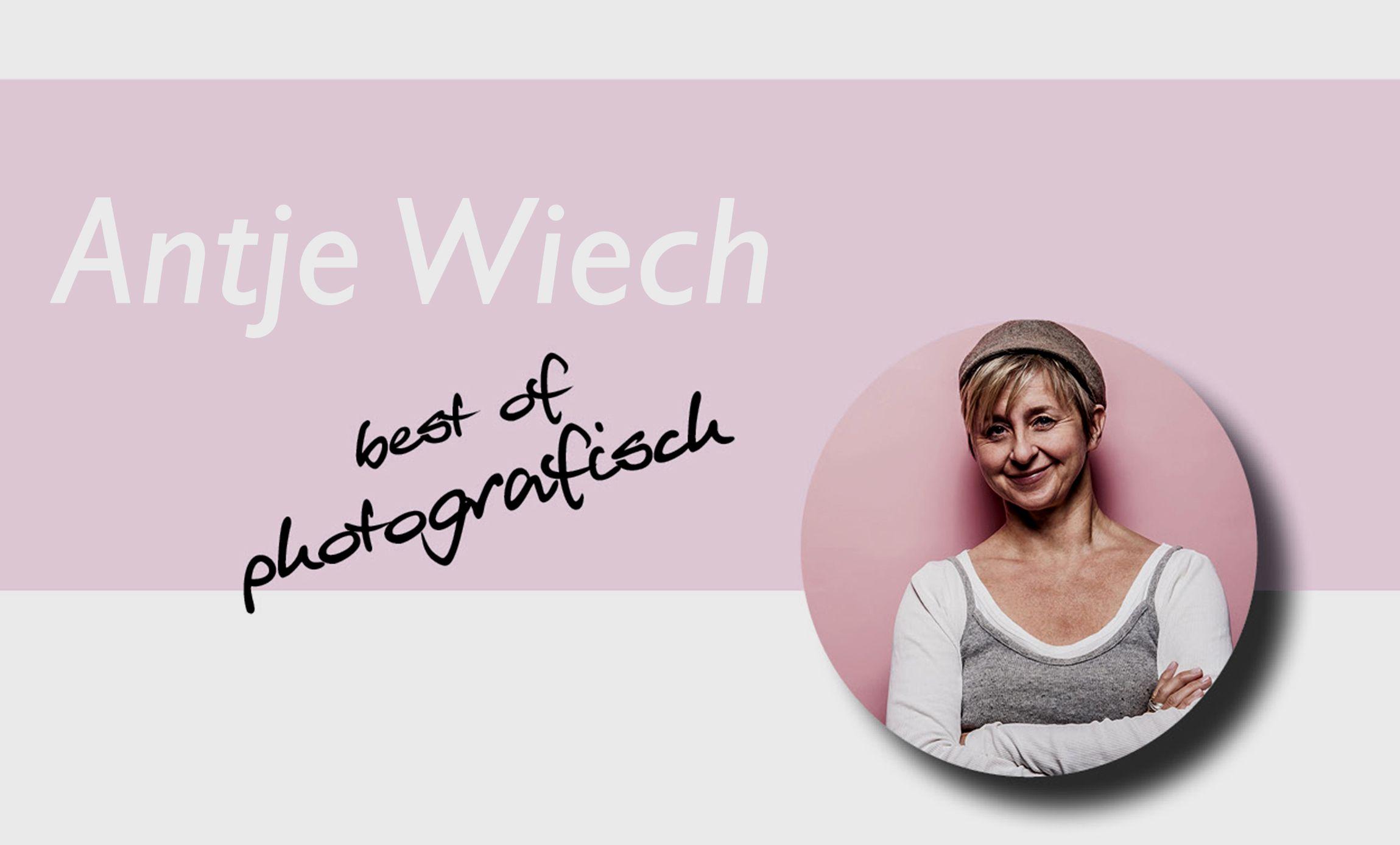 Antje Wiech - Best of photografisch